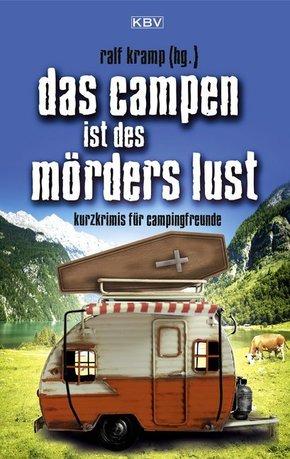 Das Campen ist des Mörders Lust