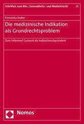 Die medizinische Indikation als Grundrechtsproblem