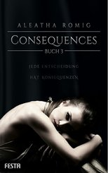 Consequences - Buch.3