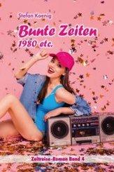 Bunte Zeiten - 1980 etc.