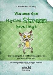 Wie man den eigenen Stress bewältigt