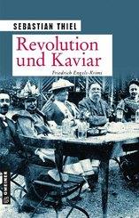 Revolution und Kaviar