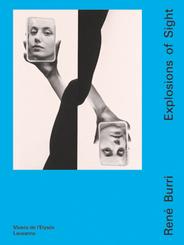 René Burri - Explosions of Sight