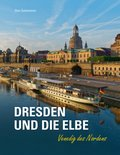 Dresden und die Elbe