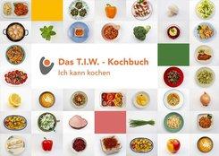 Das T.I.W.-Kochbuch