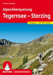 Rother Wanderführer Alpenüberquerung Tegernsee - Sterzing