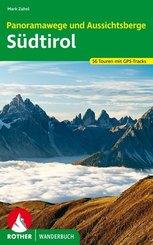 Rother Wanderbuch Panoramawege und Aussichtsberge Südtirol