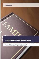 ROSEN-KRIEG - Vierzehnter Band