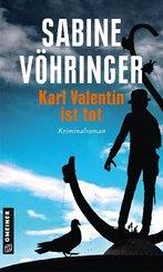 Karl Valentin ist tot