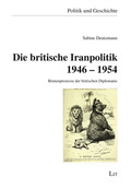 Die britische Iranpolitik 1946 - 1954