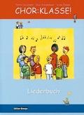 Chor:Klasse! - Liederbuch