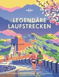 Lonely Planet Legendäre Laufstrecken