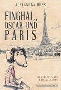 Finghal, Oscar und Paris