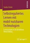Selbstreguliertes Lernen mit mobil nutzbaren Technologien