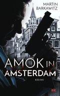 Amok in Amsterdam