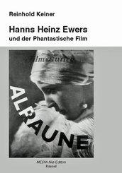 Hanns Heinz Ewers und der Phantastische Film