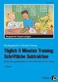 Täglich 5 Minuten Training: Schriftliche Subtraktion - 3. Klasse
