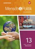Mensch und Politik SII, Ausgabe 2018 Niedersachsen: 13. Schuljahr, Schülerband Qualifikationsphase; 15