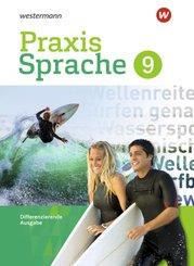 Praxis Sprache, Differenzierende Ausgabe 2017: 9. Schuljahr, Schülerband