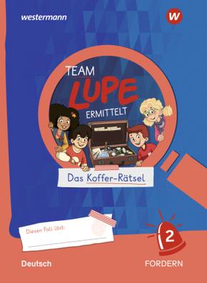 TEAM LUPE ERMITTELT - Deutsch 2 Fordern