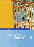 Mathematik heute, Ausgabe 2018 für Thüringen: 8. Schuljahr, Schülerband