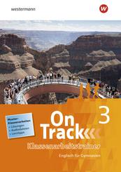 On Track - Englisch für Gymnasien: Klassenarbeitstrainer; 3