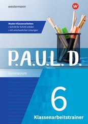 P.A.U.L. D. Klassenarbeitstrainer 6. Klasse