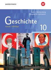 Geschichte, Ausgabe für Gymnasien in Baden-Württemberg: 10. Schuljahr, Schülerband
