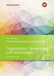 Heilerziehungspflege und Heilpädagogik - Organisation, Verwaltung und Technologie