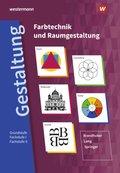 Farbtechnik und Raumgestaltung: Grundstufe / Fachstufe I / Fachstufe II: Schülerband