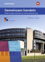 Gemeinsam handeln - Politik/Gesellschaftslehre für die Berufsfachschule, Ausgabe NRW