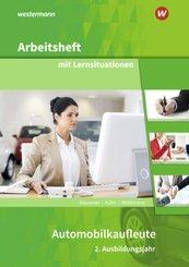 Automobilkaufleute - 2. Ausbildungsjahr, Arbeitsheft mit Lernsituationen