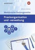 Praxisorganisation und -verwaltung für Medizinische Fachangestellte