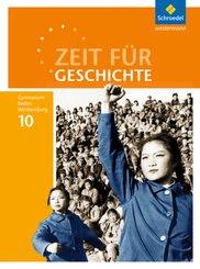Zeit für Geschichte, Ausgabe 2016 für Gymnasien in Baden-Württemberg: 10. Schuljahr, Schülerband