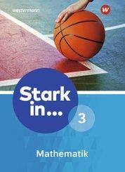 Stark in ... Mathematik, Ausgabe 2016: Schülerband (Lernstufe 9/10)