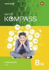 Mathe Kompass, Ausgabe für Bayern: 8M. Schuljahr, Arbeitsheft