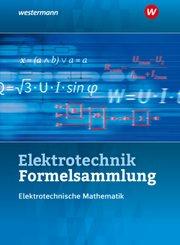 Formelsammlung Elektrotechnik / Mathematik / Elektrotechnik Formelsammlung Elektrotechnische Mathematik 2020