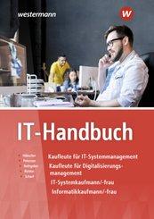 IT-Handbuch Kaufleute für IT-Systemmanagement, Kaufleute für Digitalisierungsmanagement, IT-Systemkaufmann/-frau und Inf
