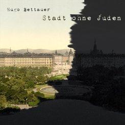 Die Stadt ohne Juden, Audio-CD, MP3