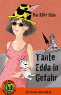 Tante Edda in Gefahr