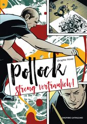 Jackson Pollock - Streng vertraulich!