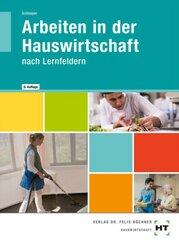 Arbeiten in der Hauswirtschaft nach Lernfeldern