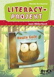 """Literacy-Projekt zum Bilderbuch """"Heule Eule"""""""