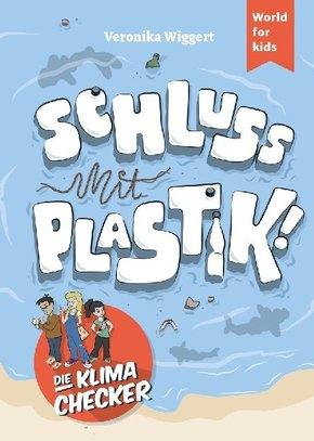Die Klima-Checker: Schluss mit Plastik!