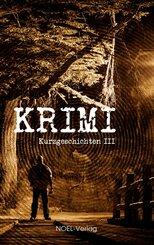 Krimi Kurzgeschichten - Bd.III