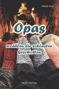 Opas erzählen die schönsten Geschichten