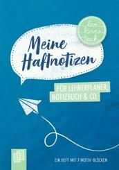 """Meine Haftnotizen für Lehrerplaner, Notizbuch & Co. - """"live - love - teach"""""""