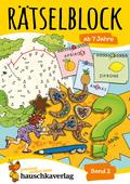 Rätselblock ab 7 Jahre - Bd.2