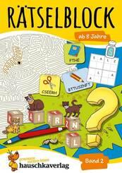 Rätselblock ab 8 Jahre - Bd.2