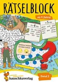 Rätselblock ab 9 Jahre - Bd.2